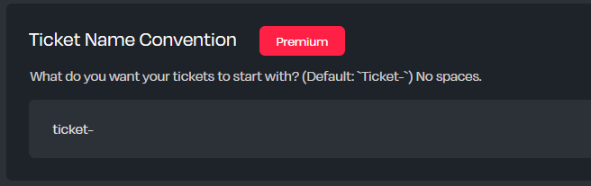 An input to change the ticket naming convention on the Helper.gg panel
