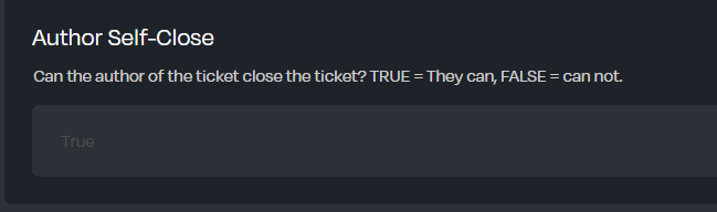 A boolean input to toggle whether ticket creators can close their own ticket
